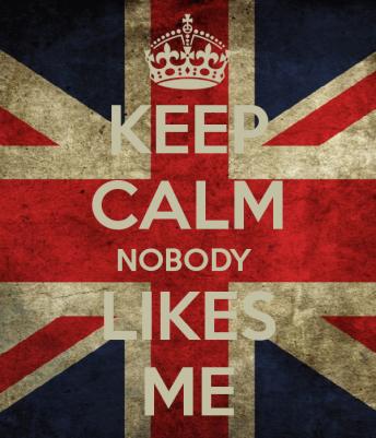 keep-calm-nobody-likes-me