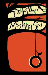 to_kill_a_mockingbird_poster_by_otisholmes-d4ecjy3